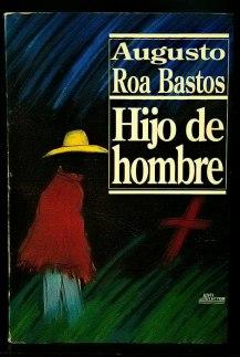 89 - Augusto Roa Bastos - Hijo de hombre